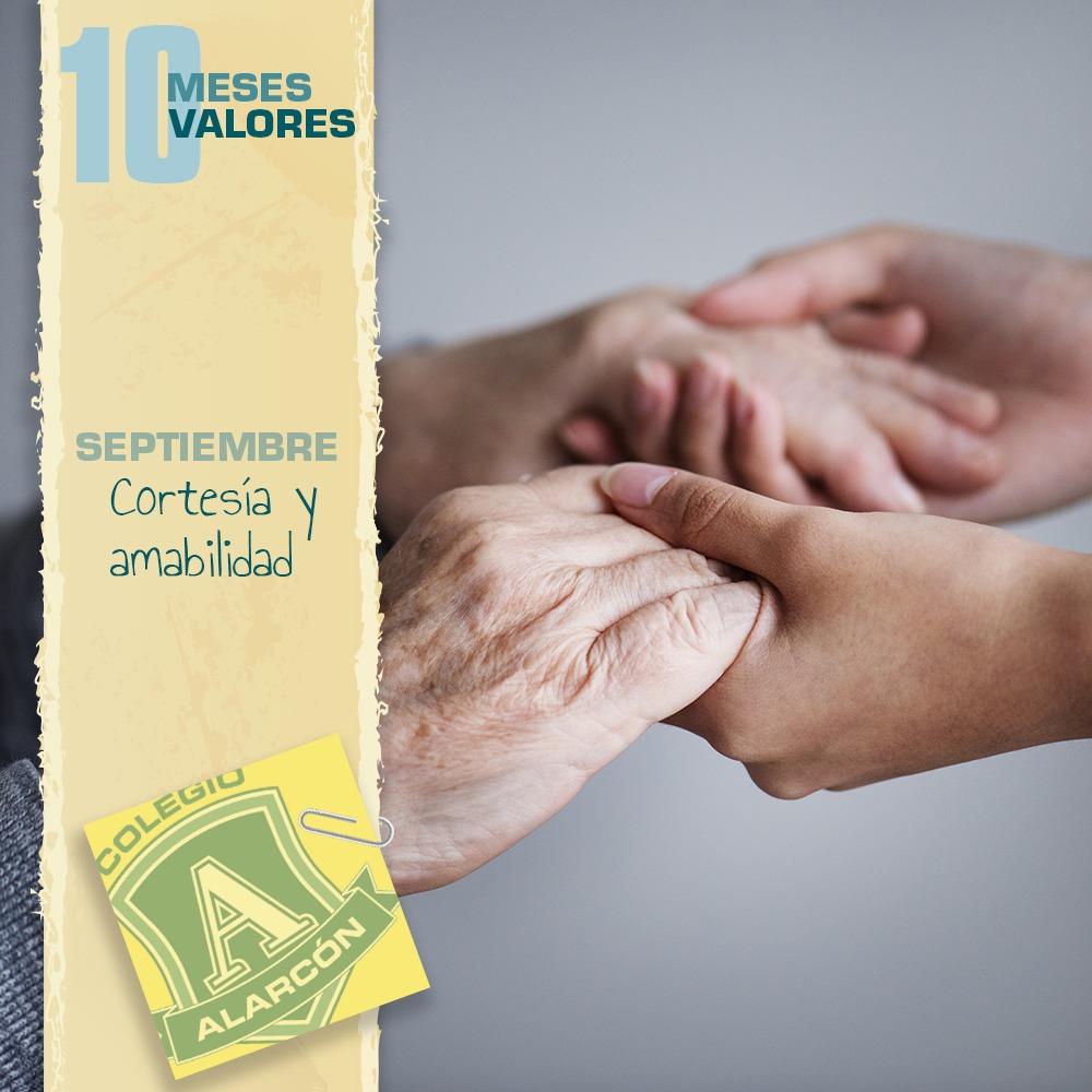 La Cortesía y la amabilidad en los 10 valores de una persona corresponde al mes de de Septiembre