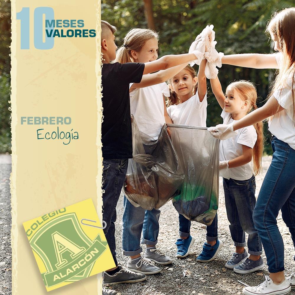 La ecología en los 10 valores de una persona corresponde al mes de de Febrero
