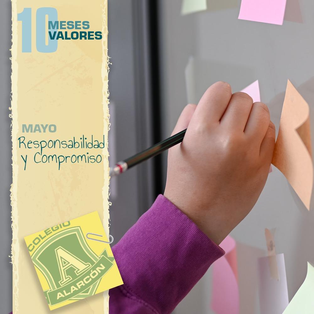 La Responsabilidad en los 10 valores de una persona corresponde al mes des de Mayo