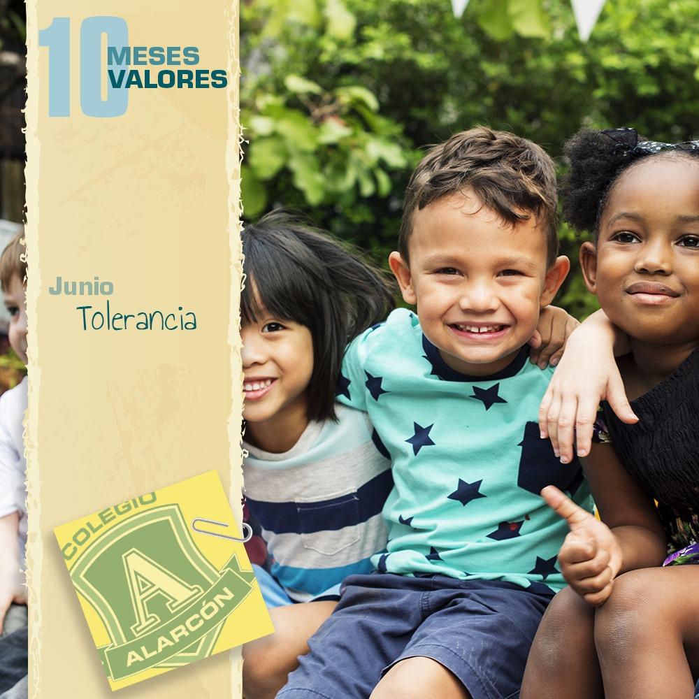 La Tolerancia en los 10 valores de una persona corresponde al mes de Junio